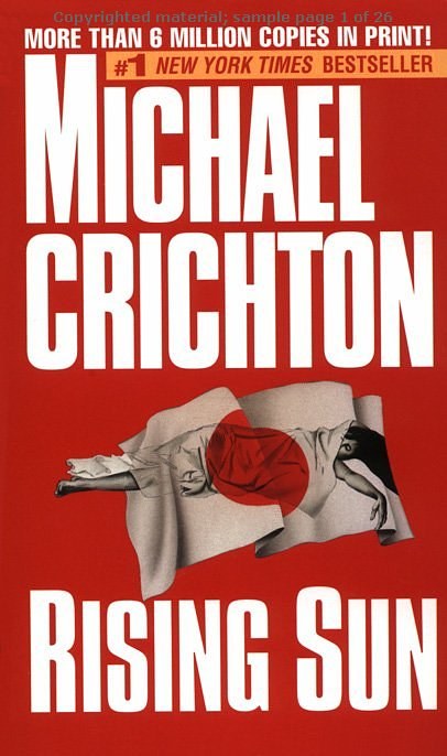 a review of the plot and setting of michael crichtons novel rising sun A review of the plot and setting of michael crichton's novel rising sun.