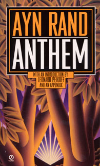the concept of true heroism in anthem a book by ayn rand