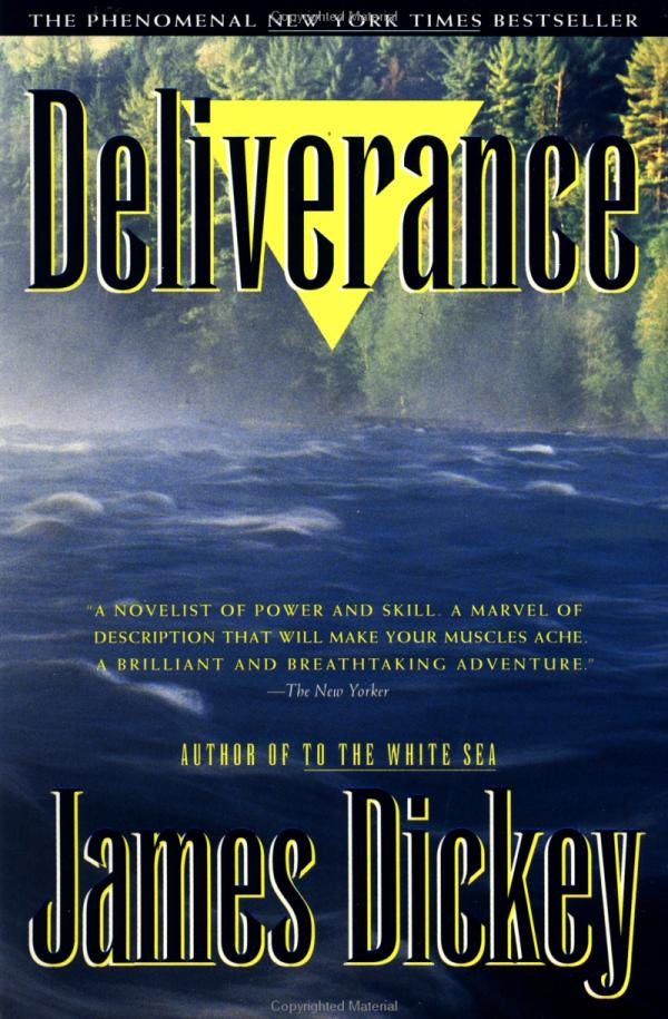 the essence of masculinity in deliverance by james dickey