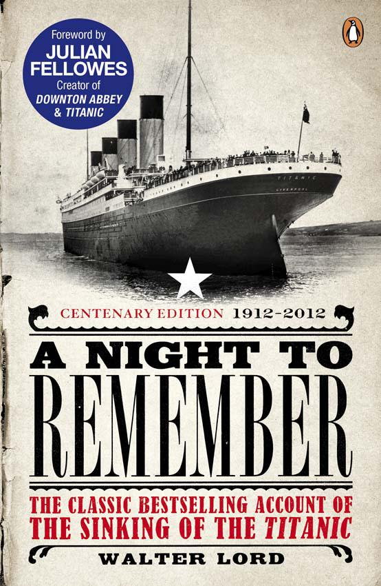 the journey of the titanic in walter lords book a night to remember A night to remember has 14,224 detailed account of what happened the night the titanic hit an iceberg and play book tag: a night to remember - walter lord / 4.